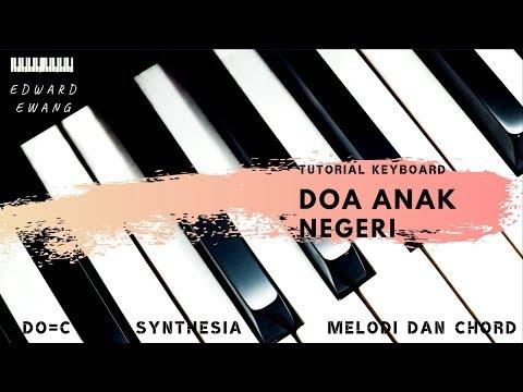 Tutorial Iringan Piano Dan Vokal DOA ANAK NEGERI Lengkap NOT ANGKA AKOR