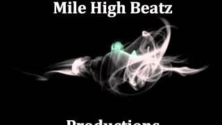 Mile High Beatz- high state of mind