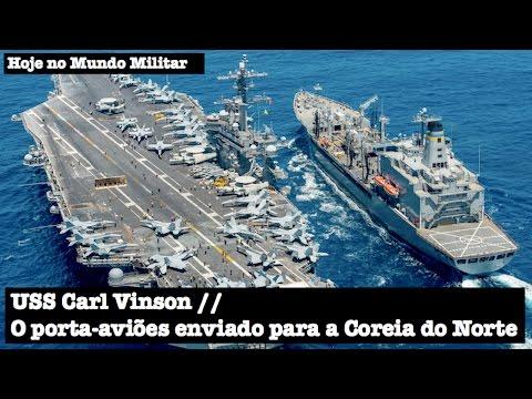 USS Carl Vinson, o porta-aviões enviado para a Coreia do Norte