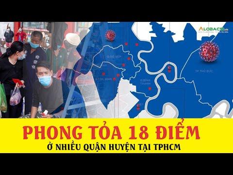 #TPHCM: ĐÃ PHONG TỎA 18 ĐỊA ĐIỂM Ở NHIỀU QUẬN, HUYỆN TẠI TPHCM  Chi tiết cụ thể