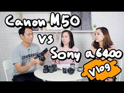 CanonM50 กับ SonyA6400 ถ่าย Vlog เลือกตัวไหนดี - วันที่ 29 May 2019