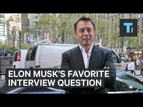 How to answer Elon Musk's favorite job interview question
