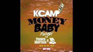 Repeat youtube video K Camp ft French Montana & Ty Dolla Sign - Money Baby Remix