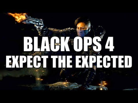 Call of Duty Black Ops 4 - Expect the Expected