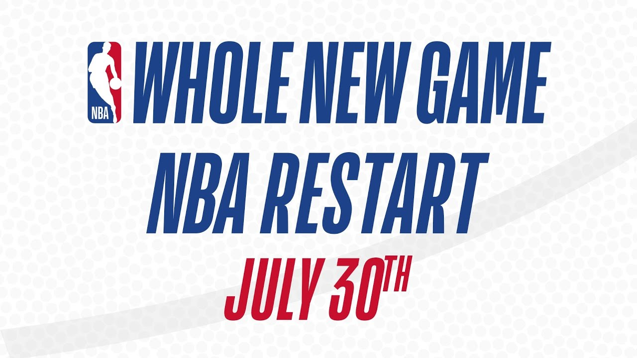 NBA Restart Begins July 30th