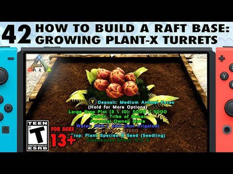 42: How to Grow Plant Species X Turrets on Your Base on Ark Switch - The Ark Switch Survival Guide