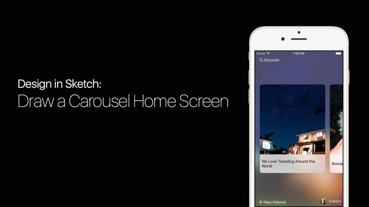 Sketch Tutorial - iOS Design - Draw Carousel Home Screen in Sketch 3 ...