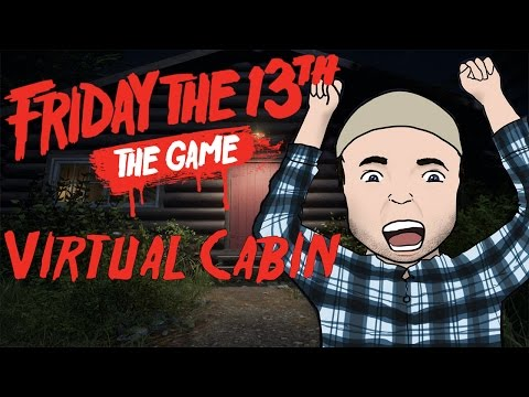 Friday The 13th: The Game - Virtual Cabin | JASON IS COMING!