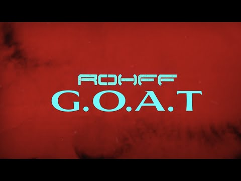 Youtube: Rohff – GOAT (Lyrics Video)