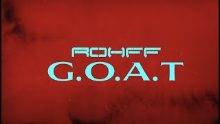 Rohff - GOAT (Lyrics Video)
