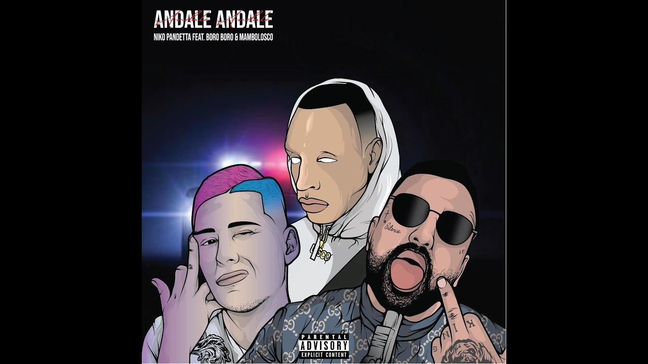 Niko Pandetta Feat. Mambolosco & BoroBoro - Andale (Prod. Tempoxso) #4