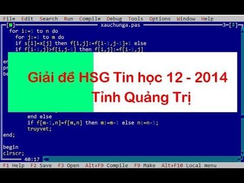Giải đề HSG tin học 12 tỉnh Quảng Trị 2014 – Thầy Quách Văn Lượm