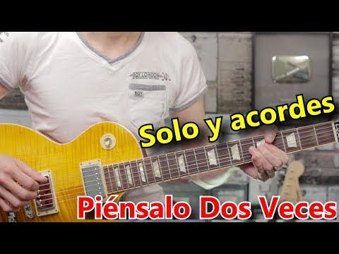 Como Tocar El Solo de Piénsalo Dos Veces y Acordes En Guitarra Electrica de Rolando Mora