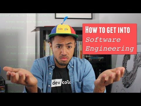 How to Get Into Software Engineering