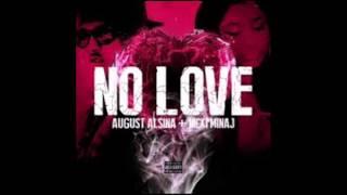 No Love- (Remix) August Alsina Ft Nicki Minaj (Explicit) (Lyrics)