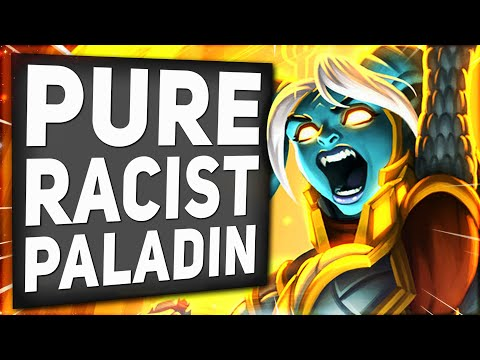 This Deck ONLY Has PALADIN Cards - RACIST PALADIN | Descent Of Dragons | Hearthstone
