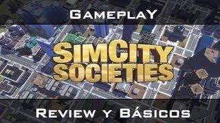 SimCity Sociedades Gameplay (en Español) - Review y básicos del Juego