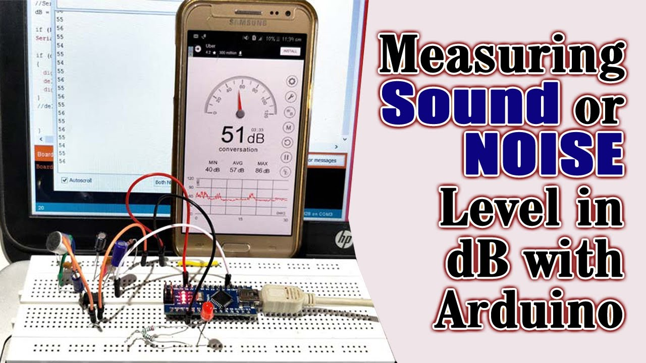 Measuring Sound Or Noise Level In DB With Arduino