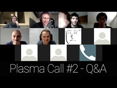 Plasma Implementers Call #2: Q&A