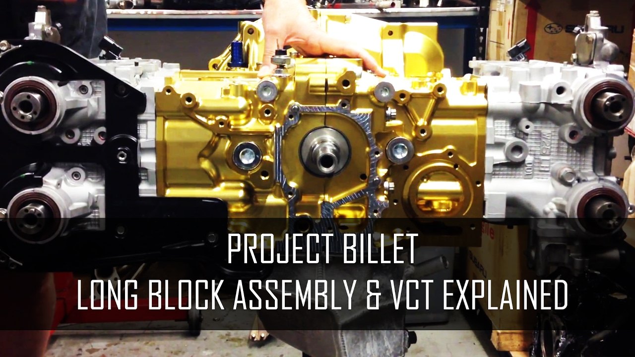 Project Billet - Subaru EJ Long Block Assembly and Variable Cam Timing  Explained