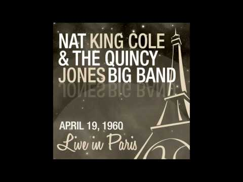 nat-king-cole,-the-quincy-jones-big-band---blues-in-the-night-(live-april-19,-1960)