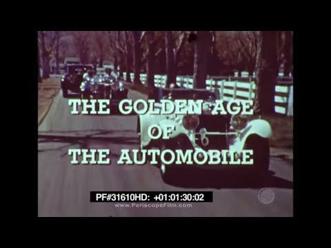 THE GOLDEN AGE OF THE AUTOMOBILE   CAR HISTORY DOCUMENTARY 31610 HD