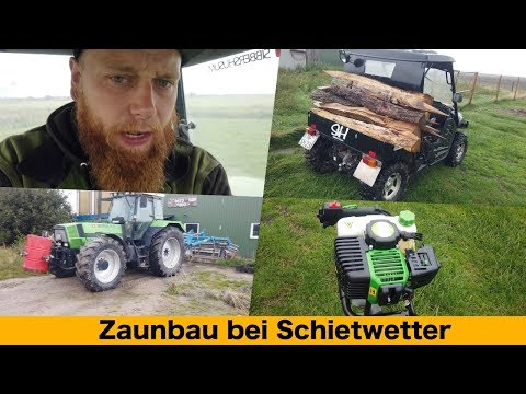 farmvlog267---zaunbau-bei-schietwetter