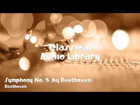 🎵 Symphony No. 5 (by Beethoven) - Beethoven 🎧 No Copyright Music 🎶 Classical Music