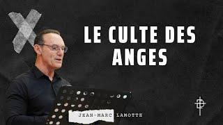 """""""Le Culte des Anges"""" J.M Lamotte- Culte du 28 mars 2021"""