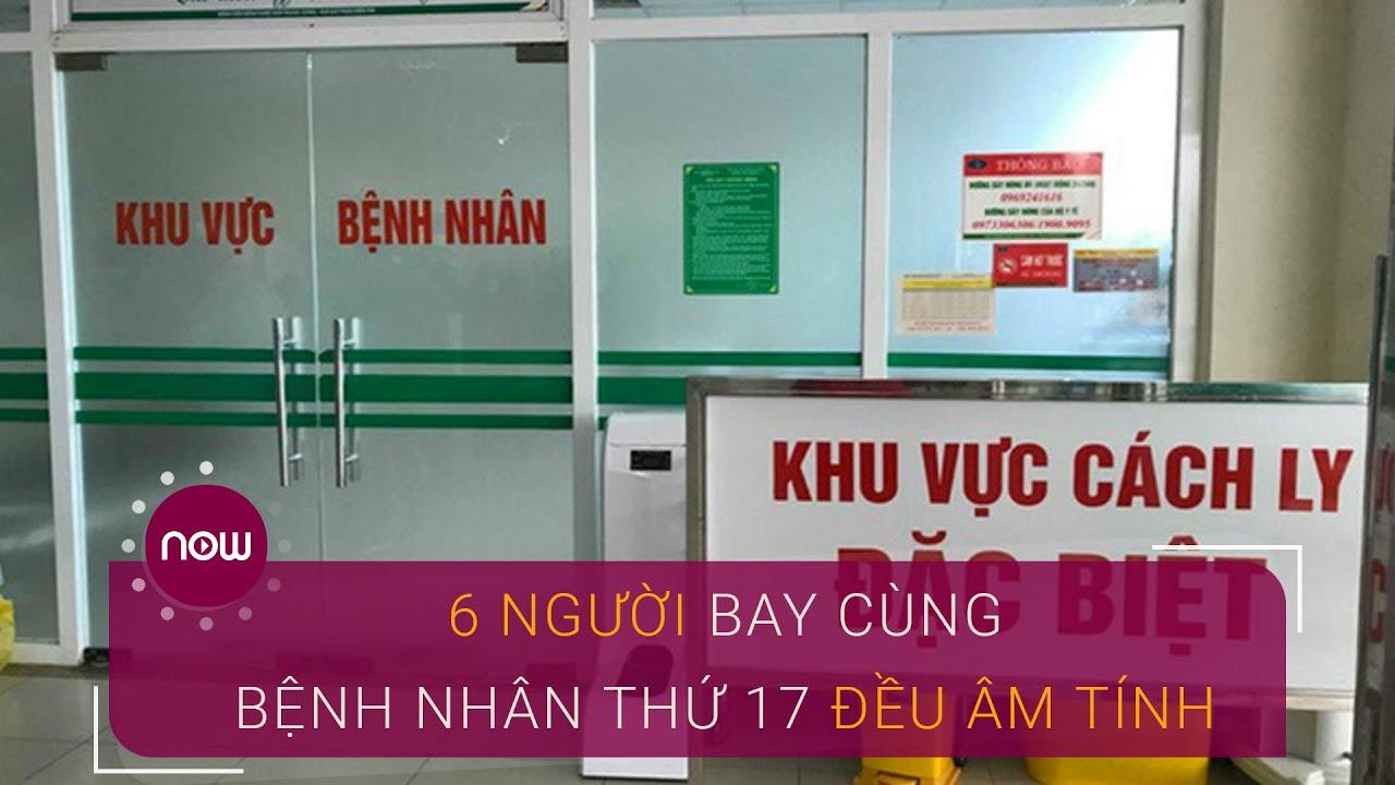 Đà Nẵng: 6 người bay cùng bệnh nhân thứ 17 đều âm tính | VTC Now