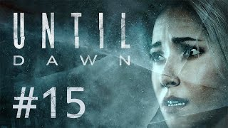 Until Dawn #15 - AAAAAH!! Geister!!!