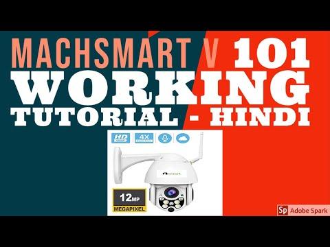 MACHSMART V 101 HD WI FI IP CAMERA WORKING TUTORIAL HINDI