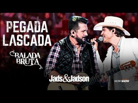 Jads e Jadson - PEGADA LASCADA (DVD Balada Bruta)