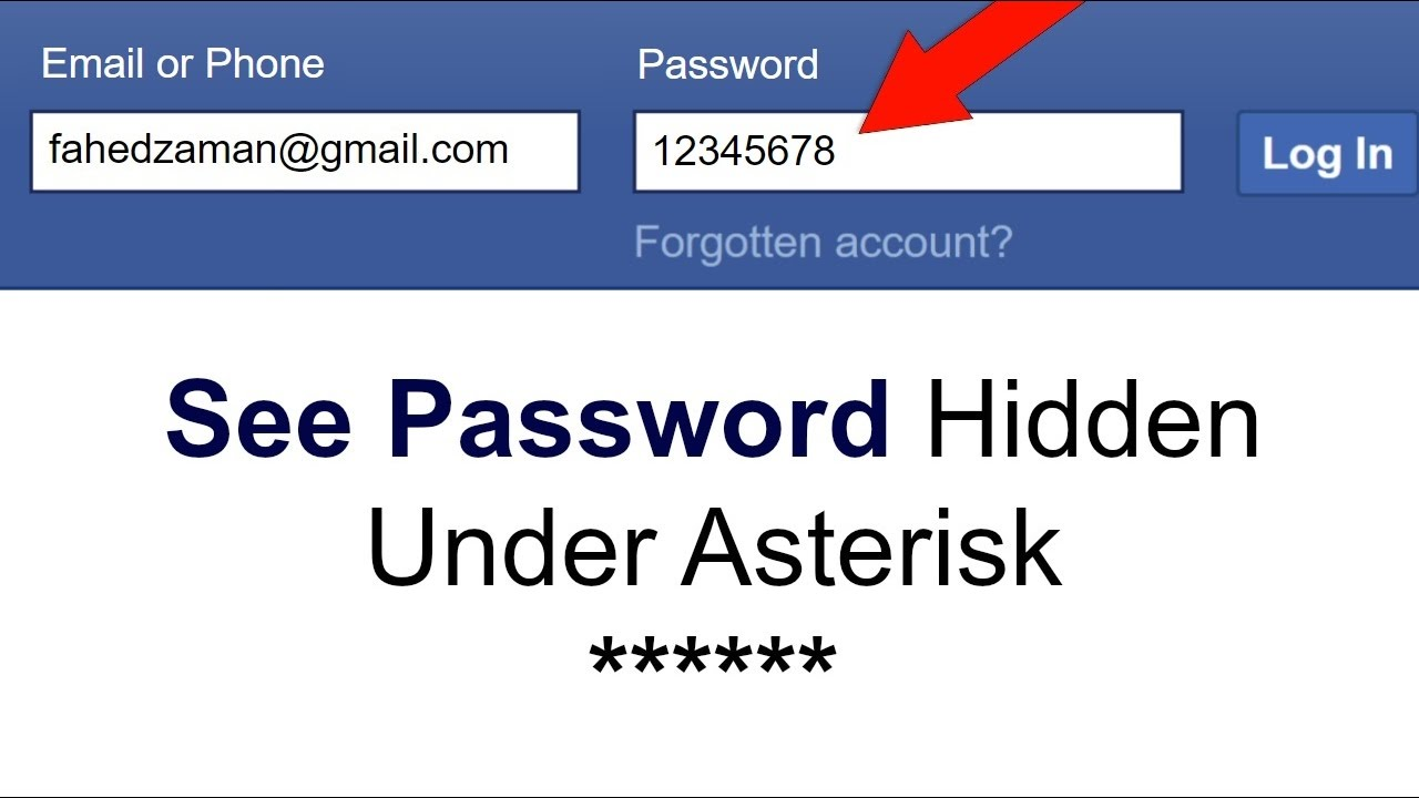 How To See Password Hidden Under Asterisks Youtube