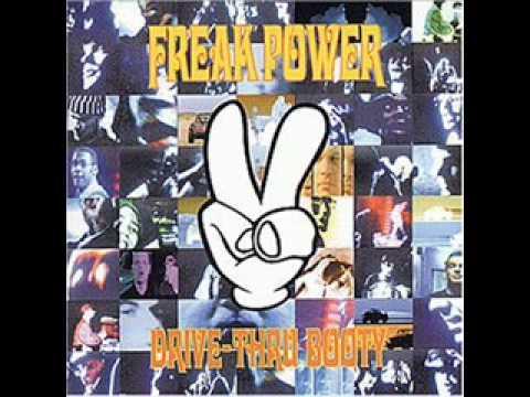 Freak Power - Drive Thru Booty 1994 Full Album