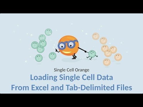 Single Cell Orange 03: Loading Single Cell Data from Tab-Delimited Files
