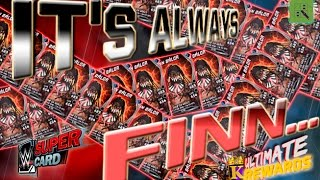 WHY IS IT ALWAYS FINN.. ANOTHER ULTIMATE TIER REWARD! : WWE SuperCard S3
