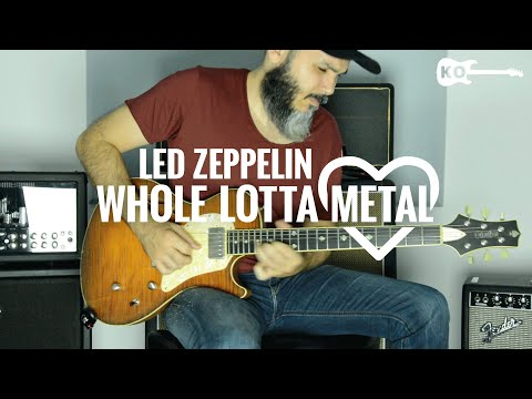 Led Zeppelin - Whole Lotta...METAL - Guitar Cover By Kfir Ochaion - XVIVE U2 Wireless System