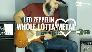 Led Zeppelin - Whole Lotta...METAL - Guitar Cover by Kfir Ochaion - XVIVE U2 wireless system