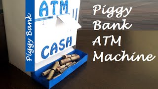 How to make Piggy Bank ATM Machine at Home DIY for kids