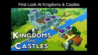 Kingdoms & Castles Blind Gameplay - Beta 2.0 First Look & Review