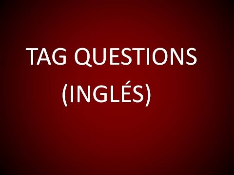 Inglés Americano - Tag Questions (Lección 82)