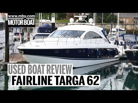 Fairline Targa 62 | Used Boat Review | Motor Boat & Yachting