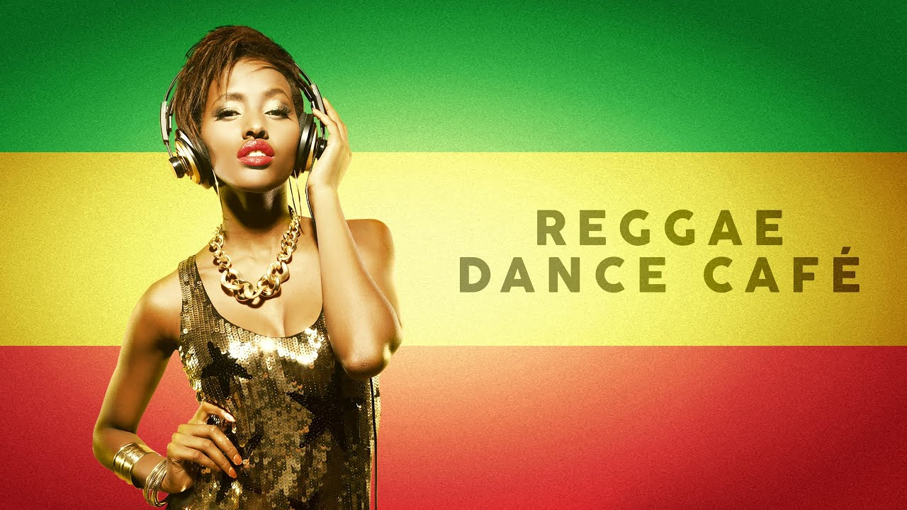Reggae Dance Café - Cool Music 2020