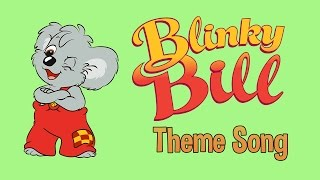 The Original Blinky Bill Theme Song