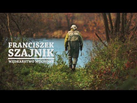 Franciszek Szajnik - Wędkarstwo muchowe.