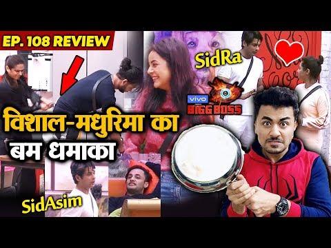 Bigg Boss 13 Review EP 108   Vishal Vs Madhurima BIG FIGHT   Sidharth-Asim COMEDY   BB 13 Video