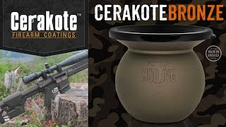 CERAKOTE MUDJUG / PROTECT WHAT PROTECTS YOU!
