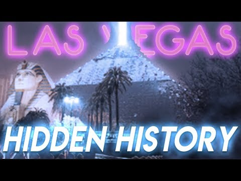 The HIDDEN HISTORY of LAS VEGAS