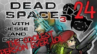DEAD SPACE 3 [Dodger's View] w/ Jesse Part 24